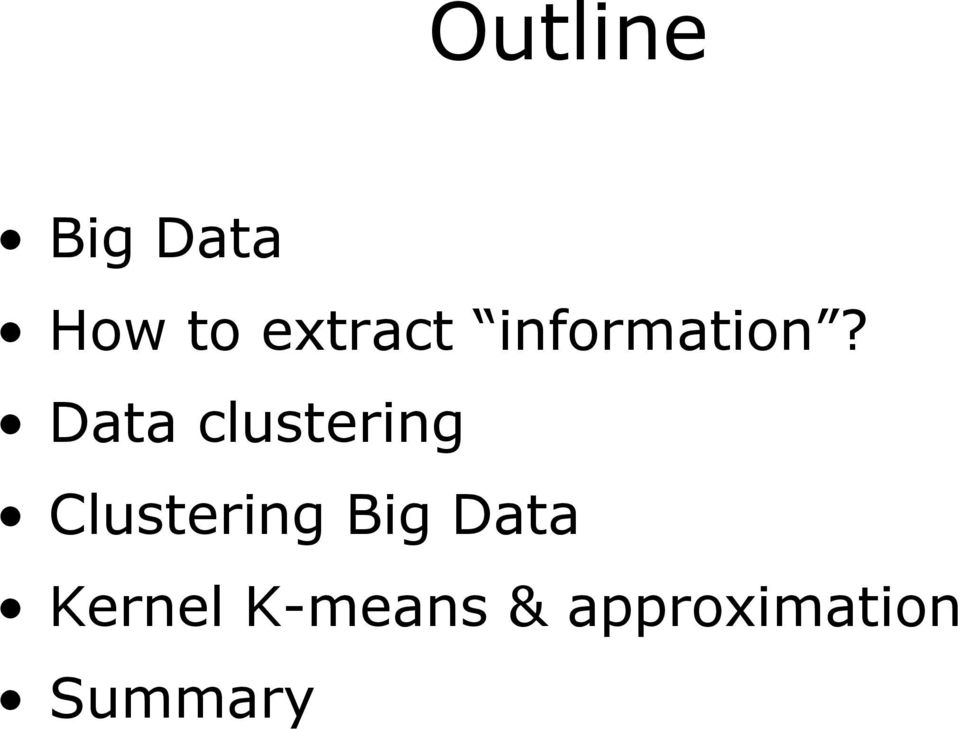 Data clustering Clustering