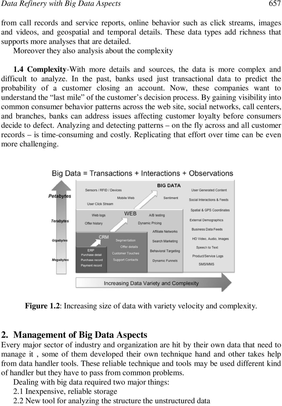 4 Complexity-With more details and sources, the data is more complex and difficult to analyze.