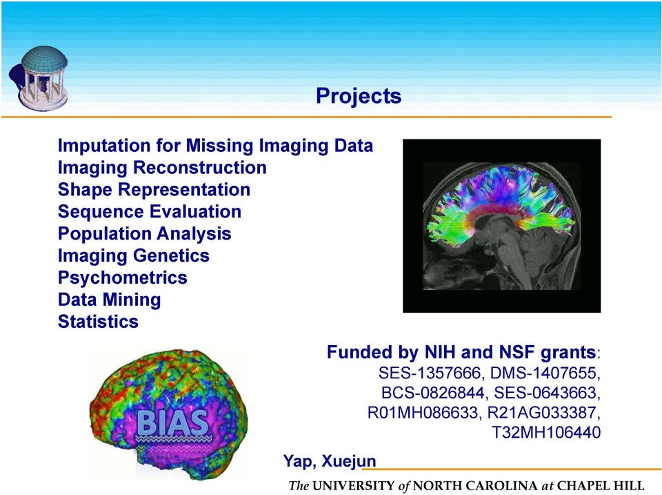 Psychometrics Data Mining Statistics Funded by NIH and NSF grants: