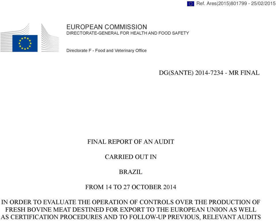14 TO 27 OCTOBER 2014 IN ORDER TO EVALUATE THE OPERATION OF CONTROLS OVER THE PRODUCTION OF FRESH BOVINE MEAT