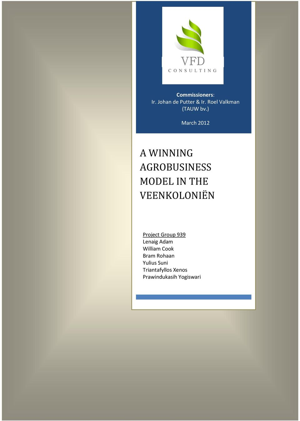 ) March 2012 A WINNING AGROBUSINESS MODEL IN THE