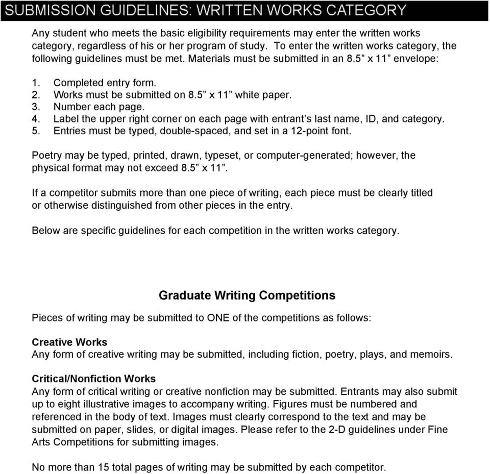 5 x 11 white paper. 3. Number each page. 4. Label the upper right corner on each page with entrant s last name, ID, and category. 5. Entries must be typed, double-spaced, and set in a 12-point font.