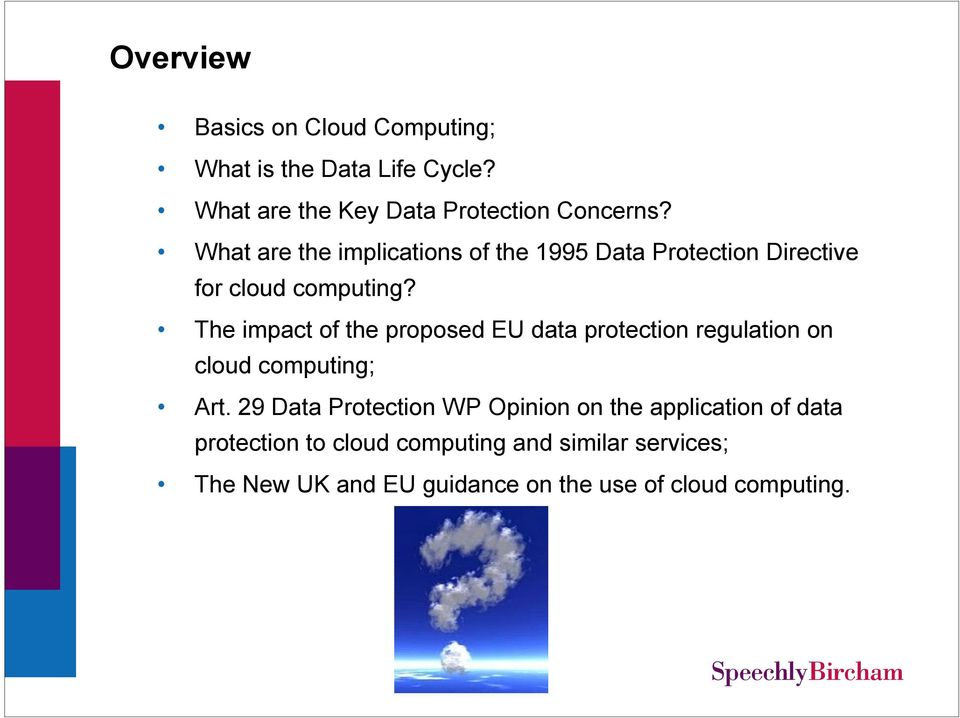 The impact of the proposed EU data protection regulation on cloud computing; Art.