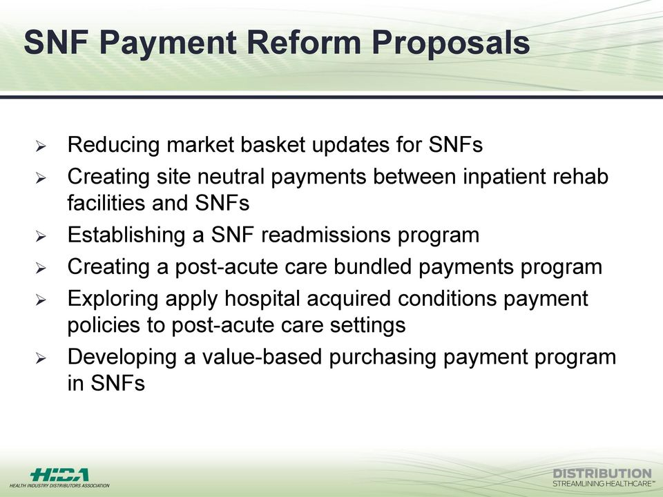 Creating a post-acute care bundled payments program Exploring apply hospital acquired conditions