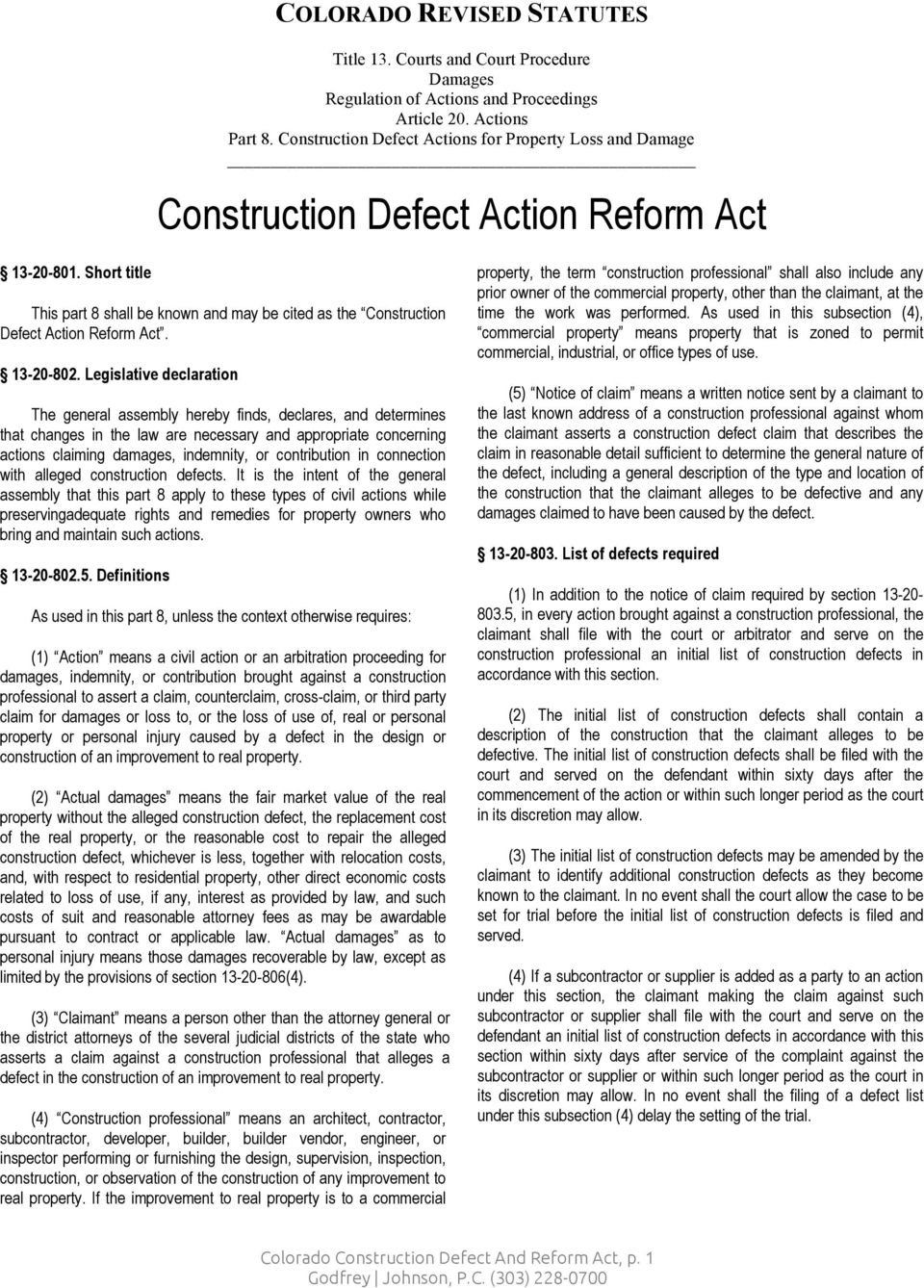 Short title This part 8 shall be known and may be cited as the Construction Defect Action Reform Act. 13-20-802.