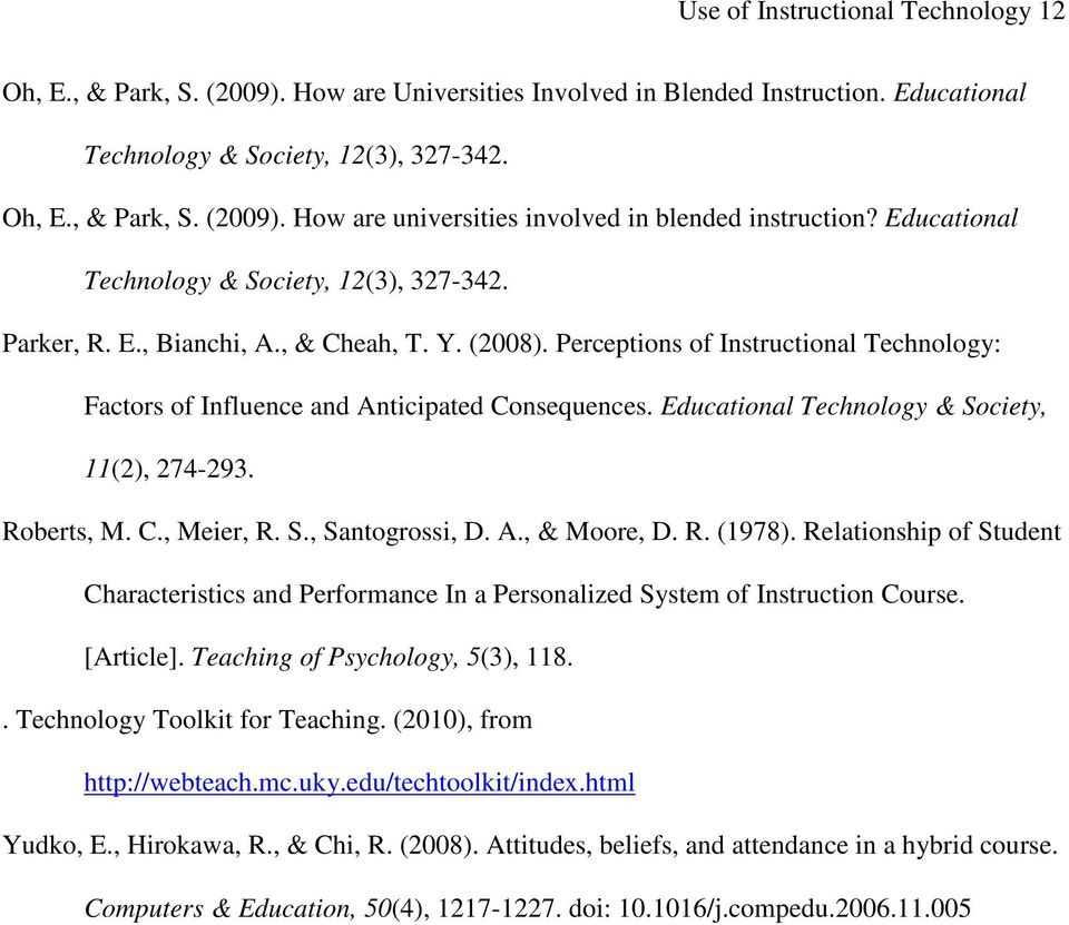 Educational Technology & Society, 11(2), 274-293. Roberts, M. C., Meier, R. S., Santogrossi, D. A., & Moore, D. R. (1978).