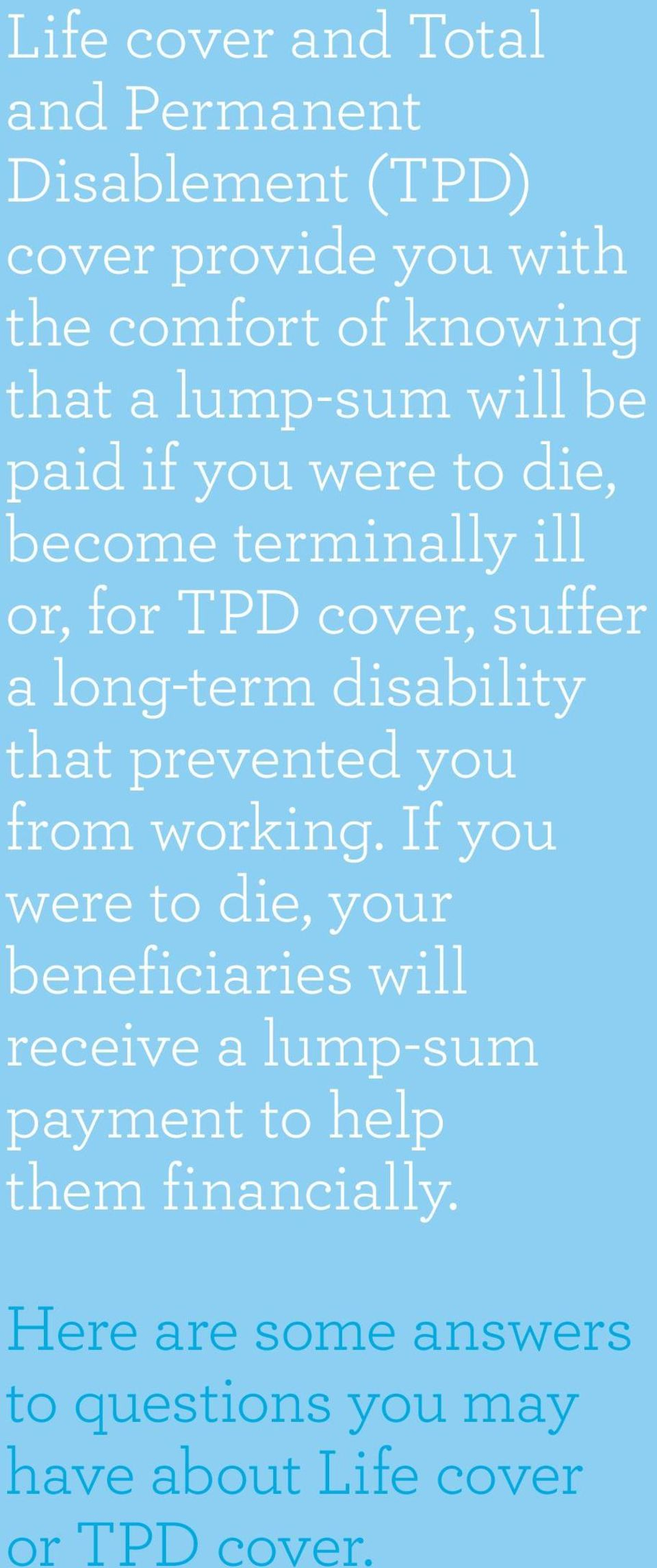 disability that prevented you from working.
