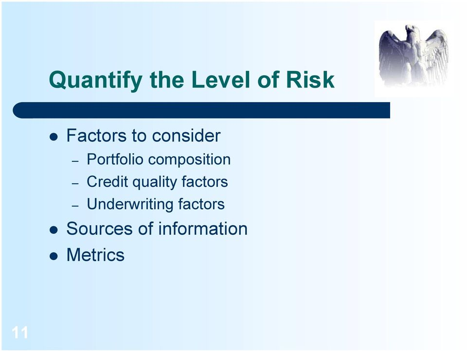 Credit quality factors Underwriting