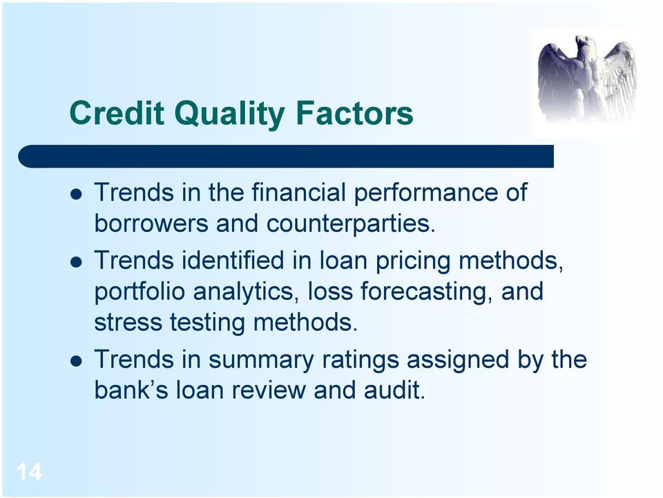 Trends identified in loan pricing methods, portfolio analytics, loss
