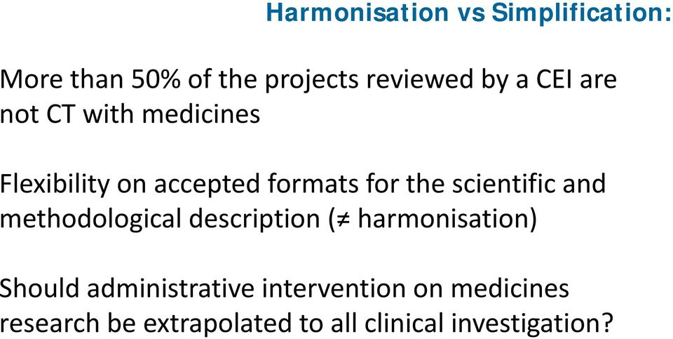 scientific and methodological description ( harmonisation) Should
