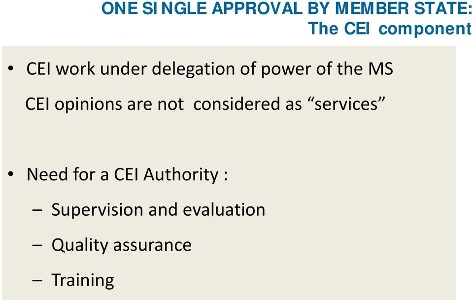 opinions are not considered as services Need for a CEI