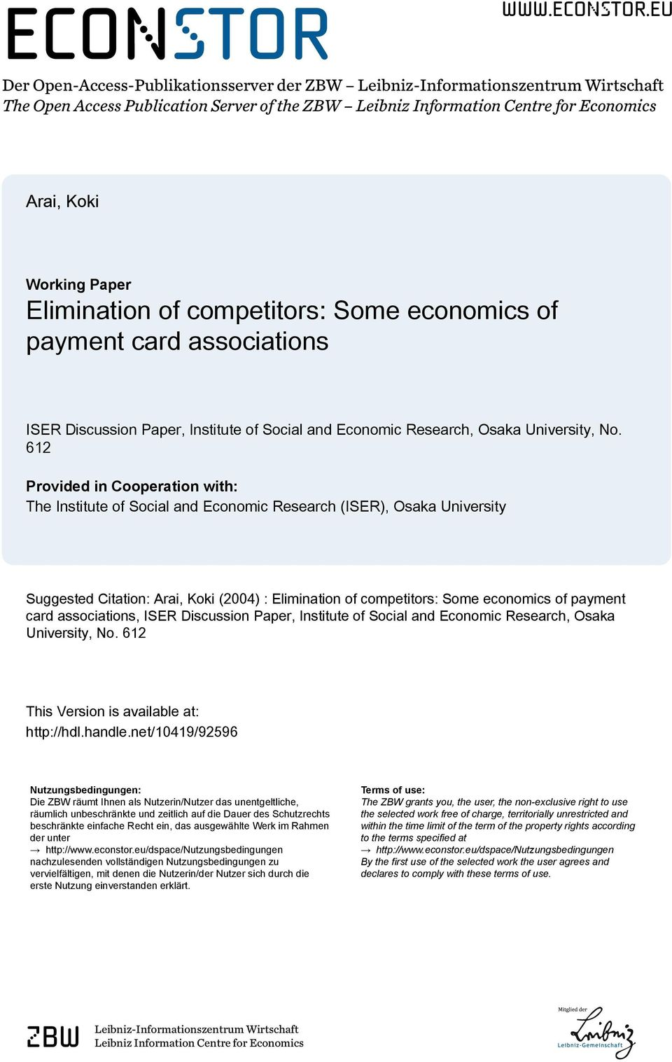 eu Der Open-Access-Publikationsserver der ZBW Leibniz-Informationszentrum Wirtschaft The Open Access Publication Server of the ZBW Leibniz Information Centre for Economics Arai, Koki Working Paper