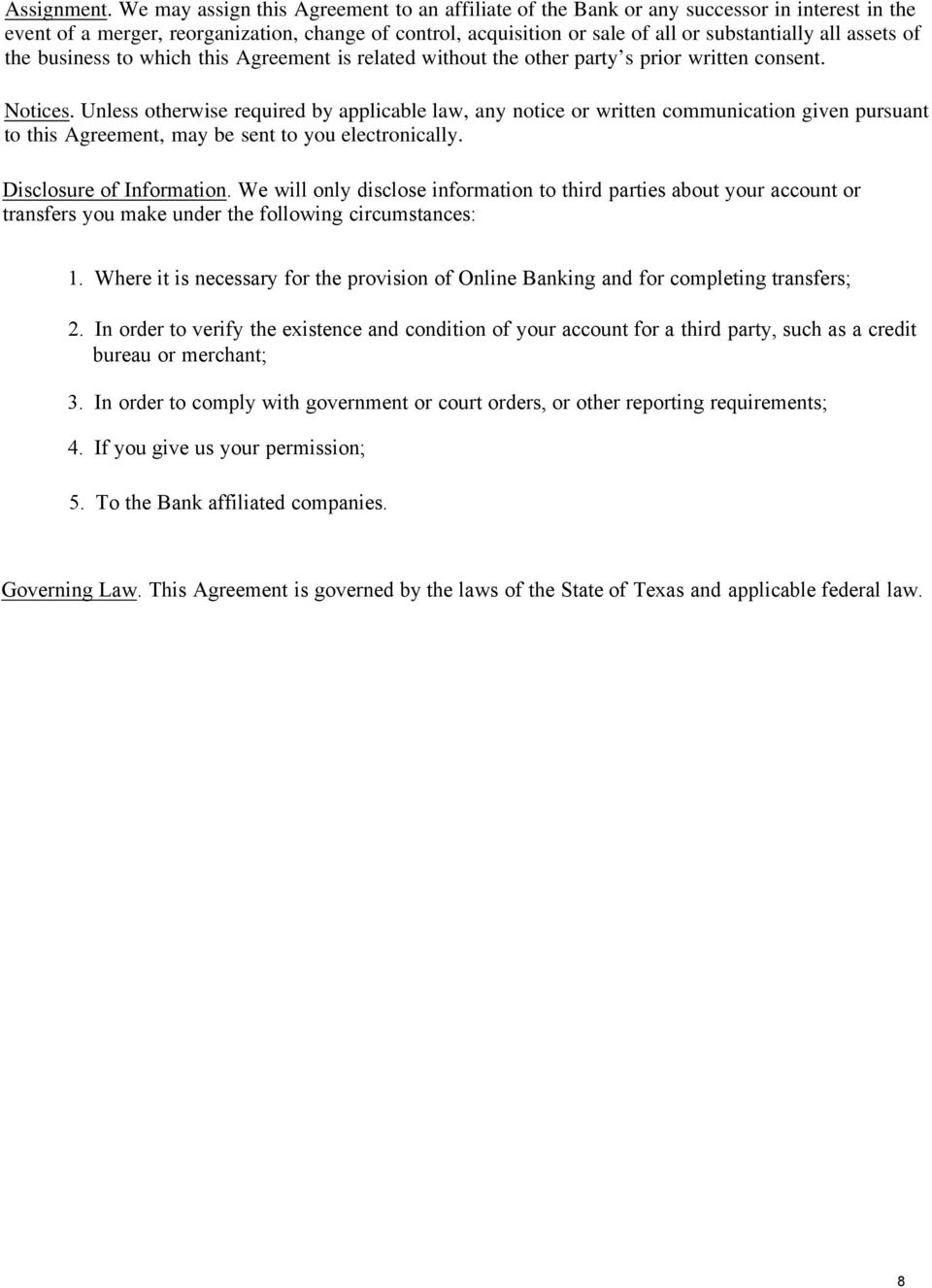 assets of the business to which this Agreement is related without the other party s prior written consent. Notices.