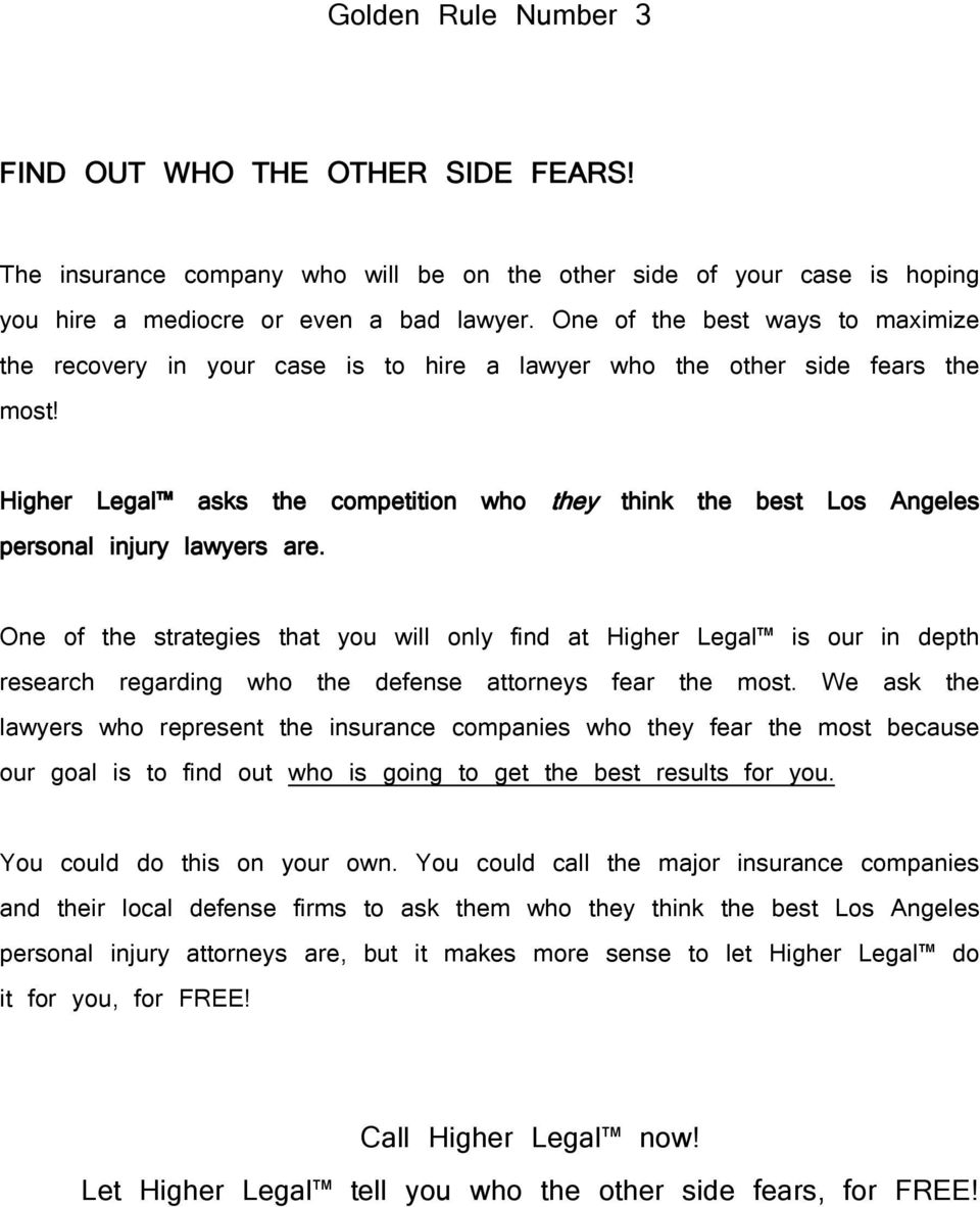 Higher Legal asks the competition who they think the best Los Angeles personal injury lawyers are.