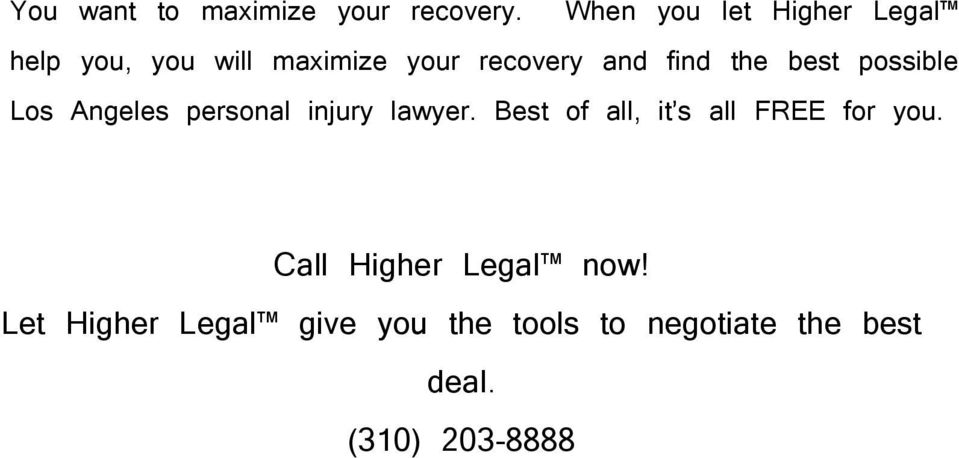 and find the best possible Los Angeles personal injury lawyer.