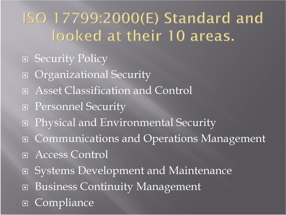 Communications and Operations Management Access Control Systems
