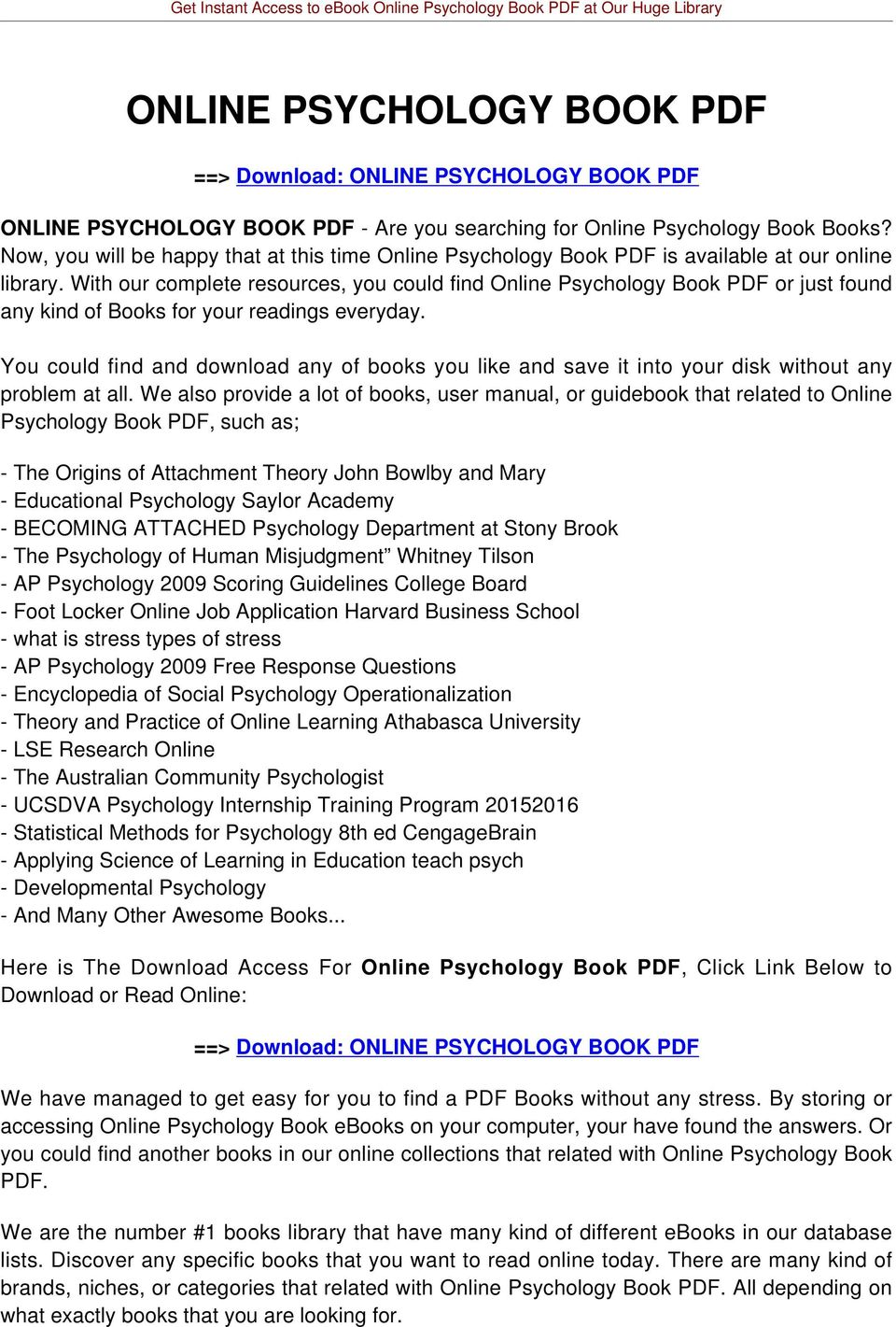 With our complete resources, you could find Online Psychology Book PDF or just found any kind of Books for your readings everyday.