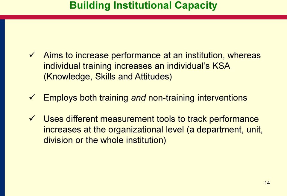 both training and non-training interventions Uses different measurement tools to track