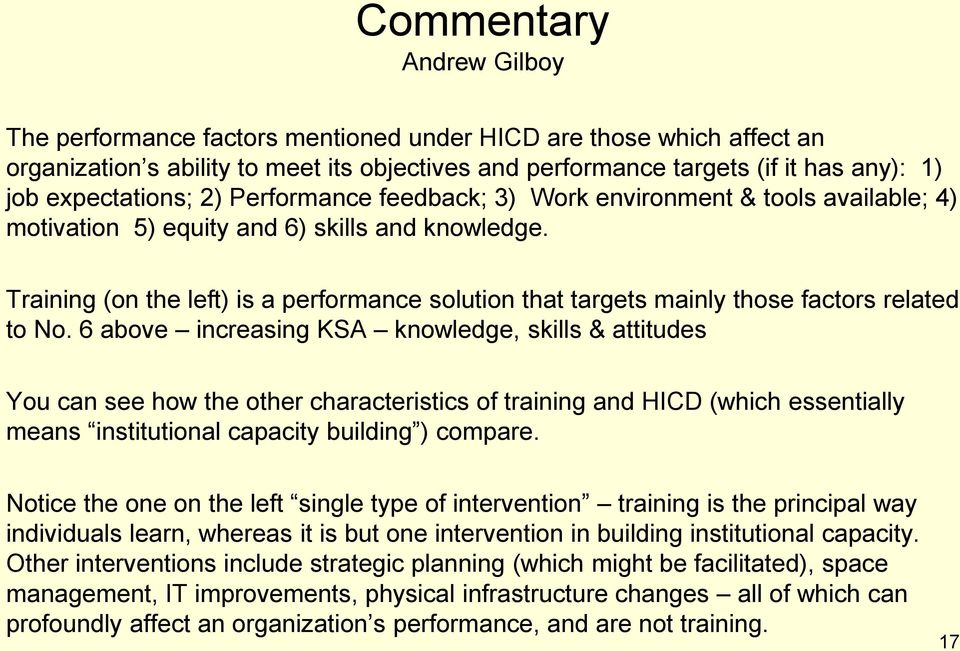 Training (on the left) is a performance solution that targets mainly those factors related to No.