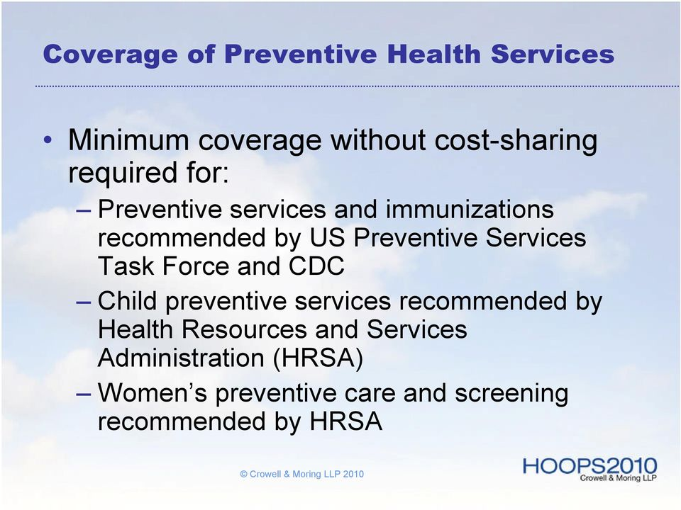 Services Task Force and CDC Child preventive services recommended by Health
