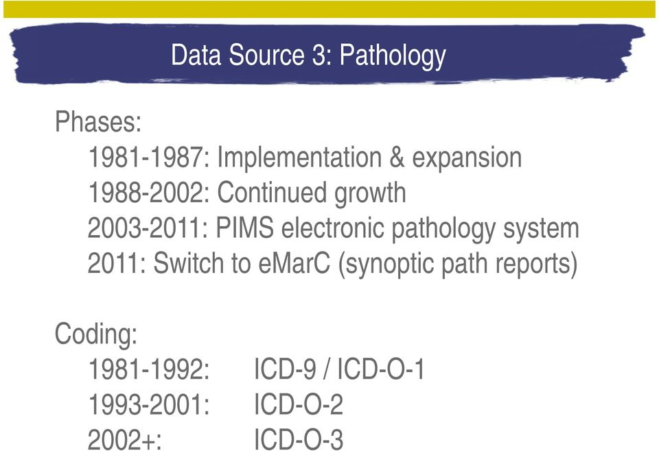 pathology system 2011: Switch to emarc (synoptic path reports)