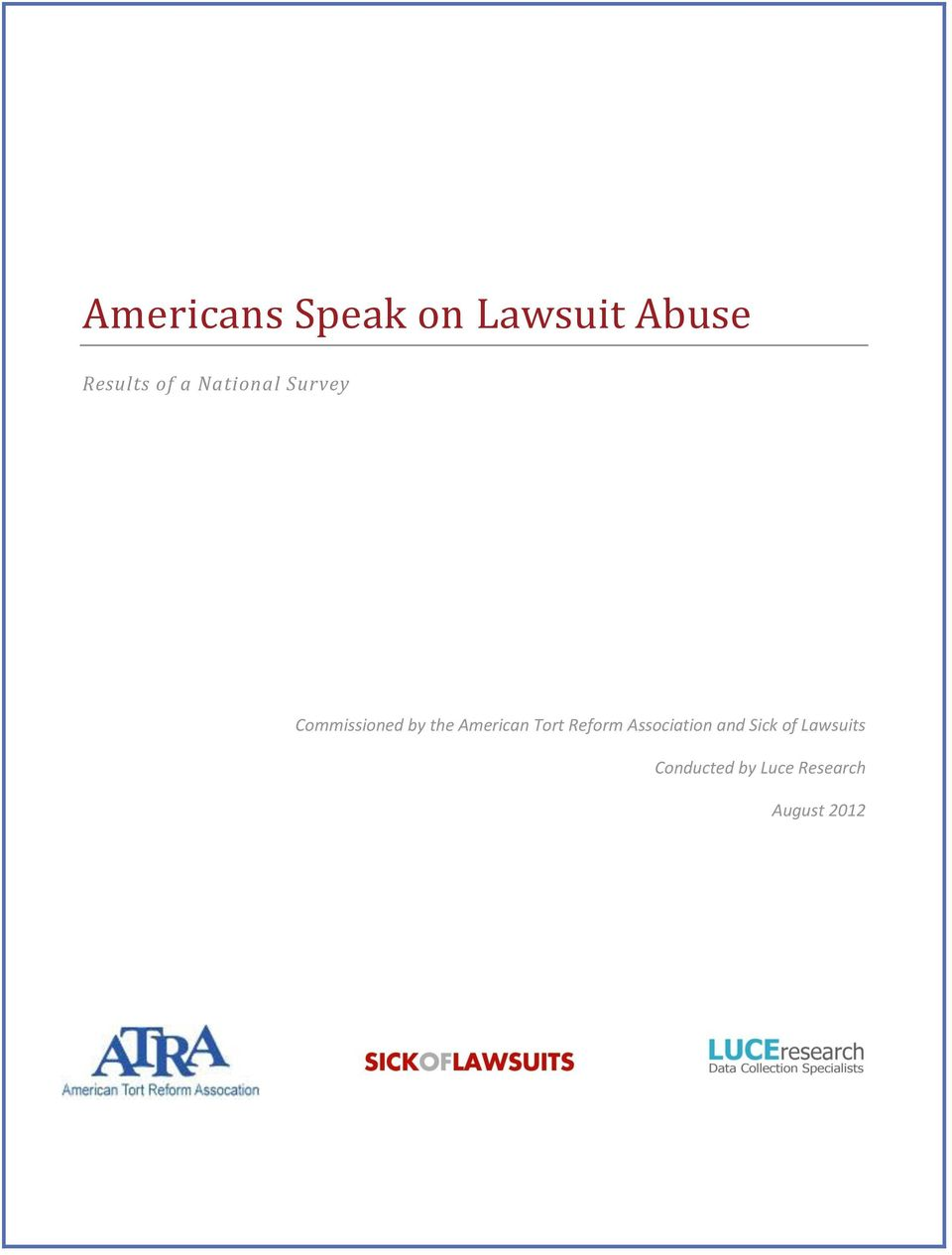 American Tort Reform Association and Sick