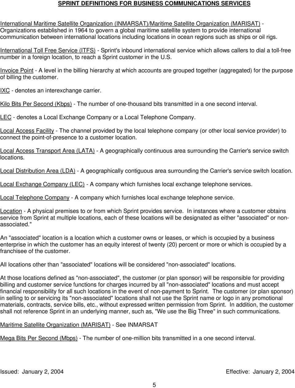 SPRINT DEFINITIONS FOR BUSINESS COMMUNICATIONS SERVICES  Access