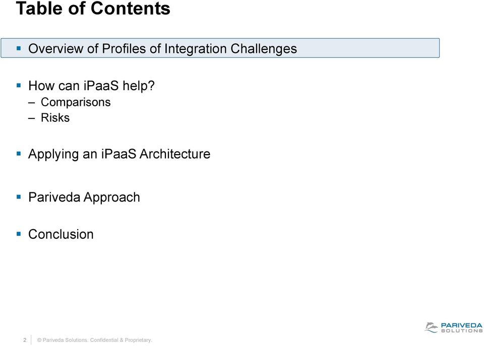 Comparisons Risks Applying an ipaas Architecture