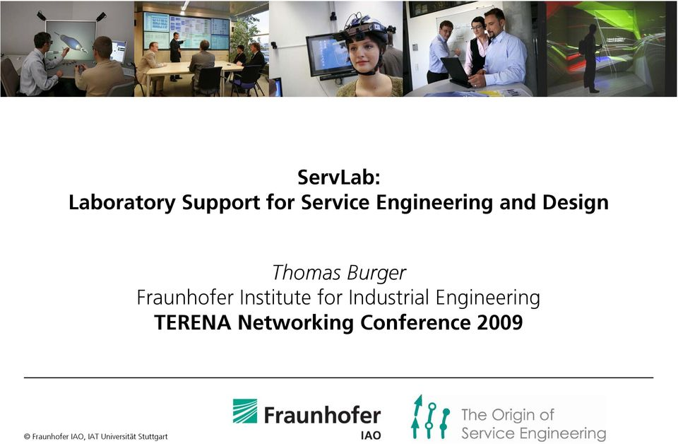 Industrial Engineering TERENA Networking