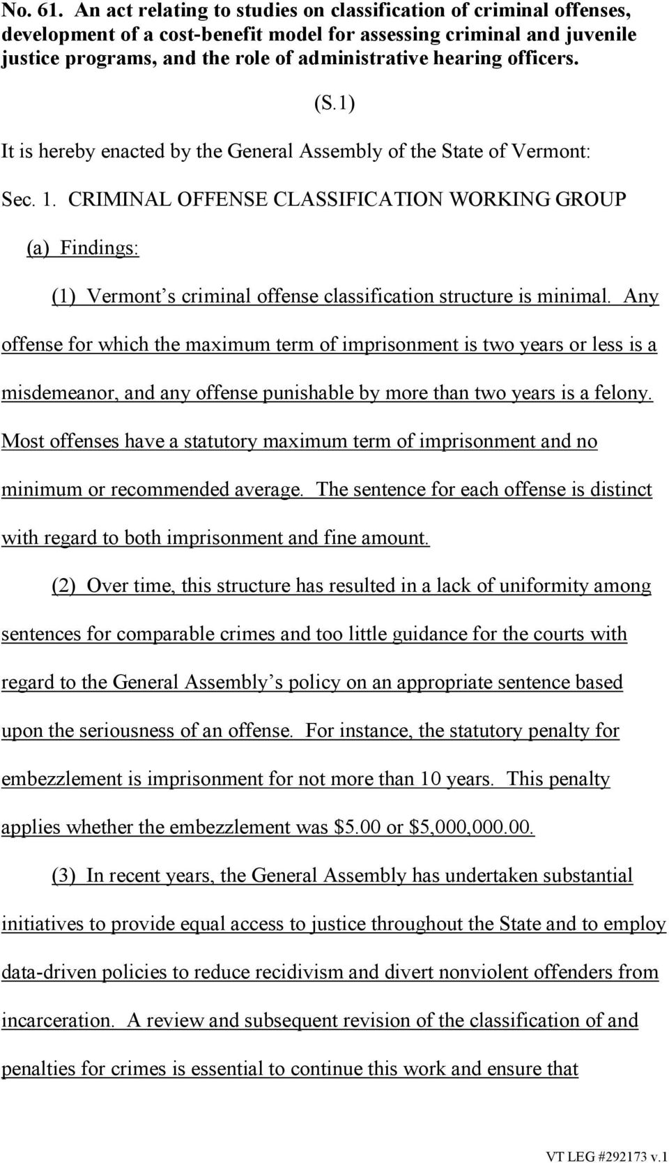 officers. (S.1) It is hereby enacted by the General Assembly of the State of Vermont: Sec. 1.