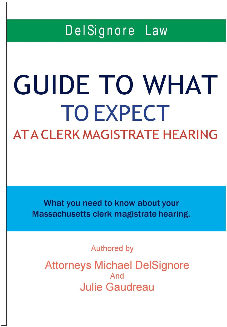 about your Massachusetts clerk magistrate hearing.
