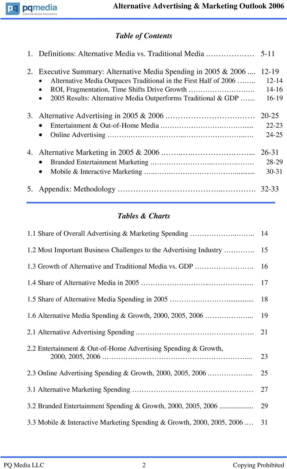 .. 16-19 3. Alternative Advertising in 2005 & 2006.. 20-25 Entertainment & Out-of-Home Media...... 22-23 Online Advertising...... 24-25 4. Alternative Marketing in 2005 & 2006.