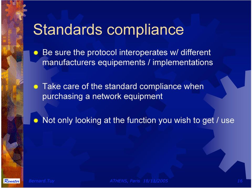 compliance when purchasing a network equipment Not only looking at