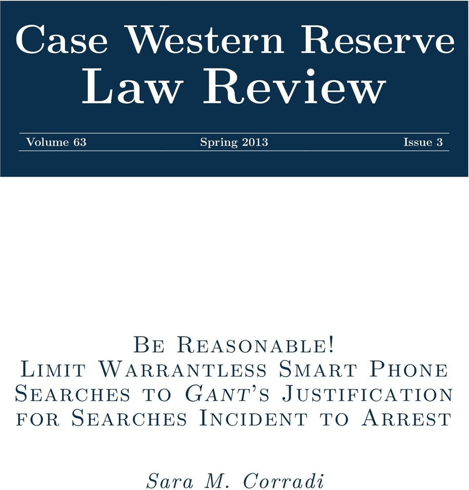 Limit Warrantless Smart Phone Searches to Gant