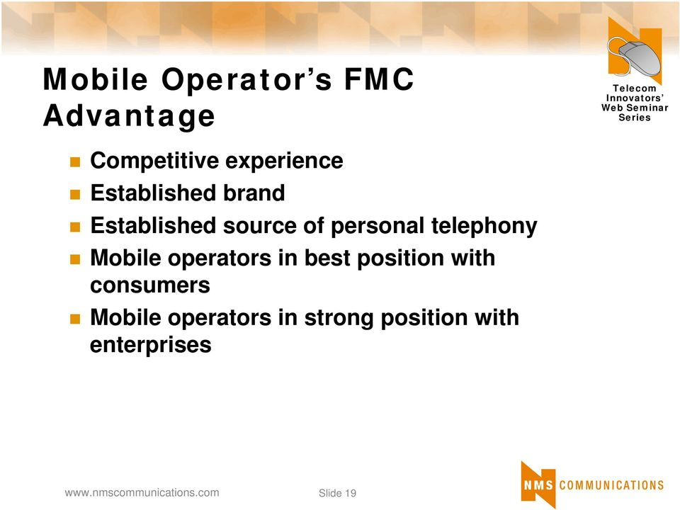 telephony Mobile operators in best position with