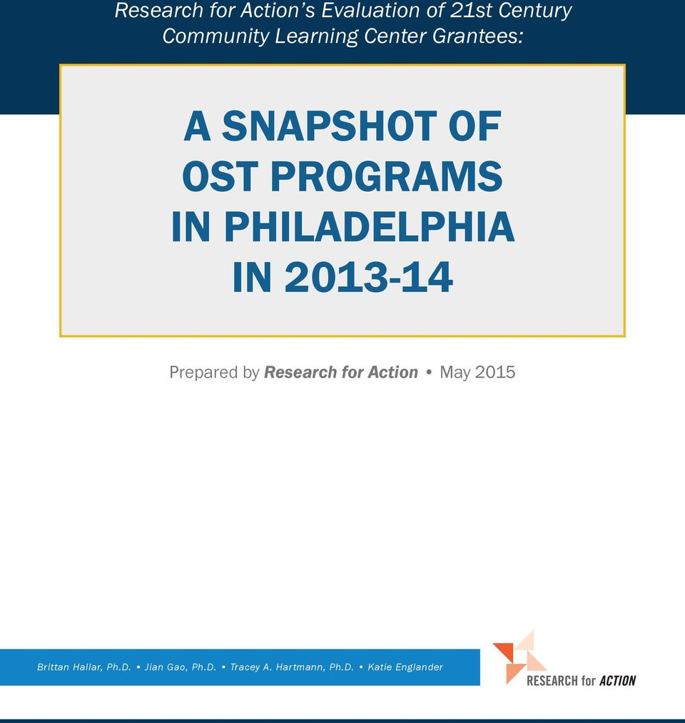 PHILADELPHIA IN 2013-14 Prepared by Research for Action May 2015