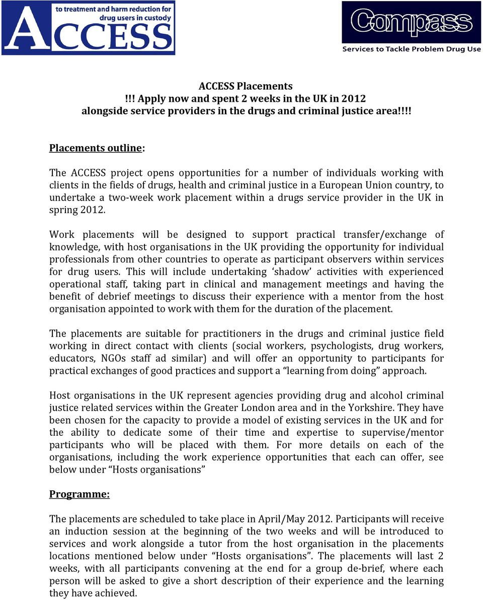 undertake a two-week work placement within a drugs service provider in the UK in spring 2012.