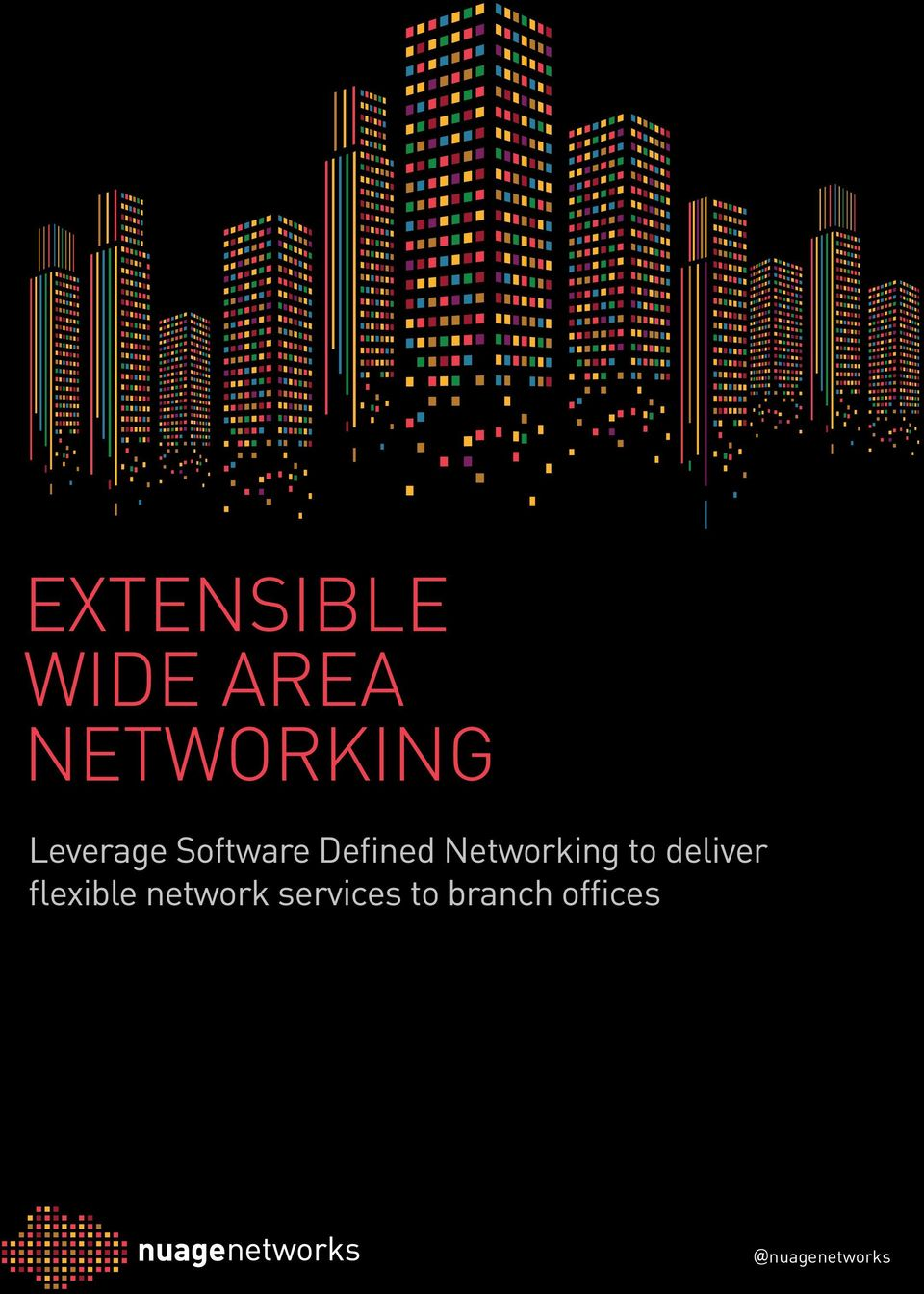 Networking to deliver flexible