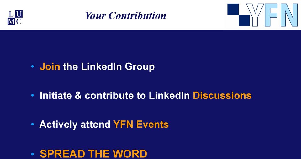 Discussions Actively attend YFN Events