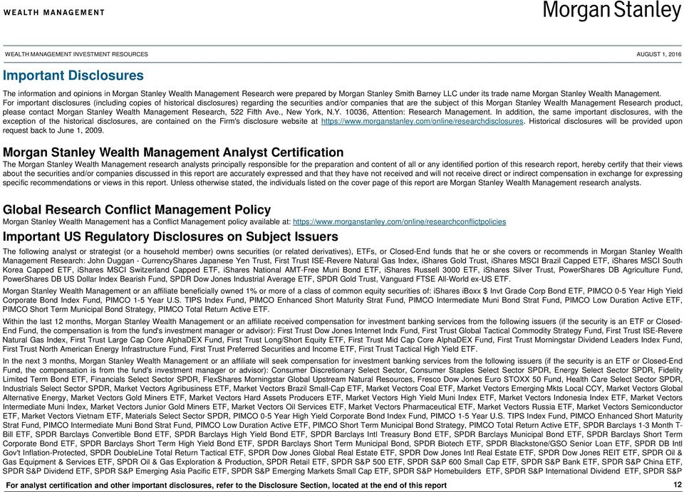 contact Morgan Stanley Wealth Management Research, 522 Fifth Ave., New York, N.Y. 10036, Attention: Research Management.