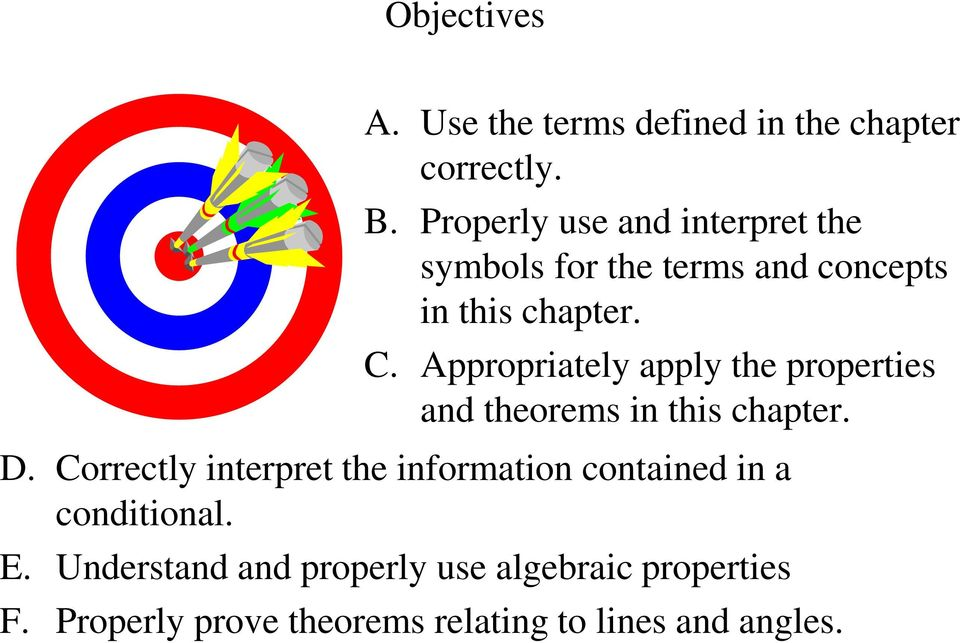 Appropriately apply the properties and theorems in this chapter. D.