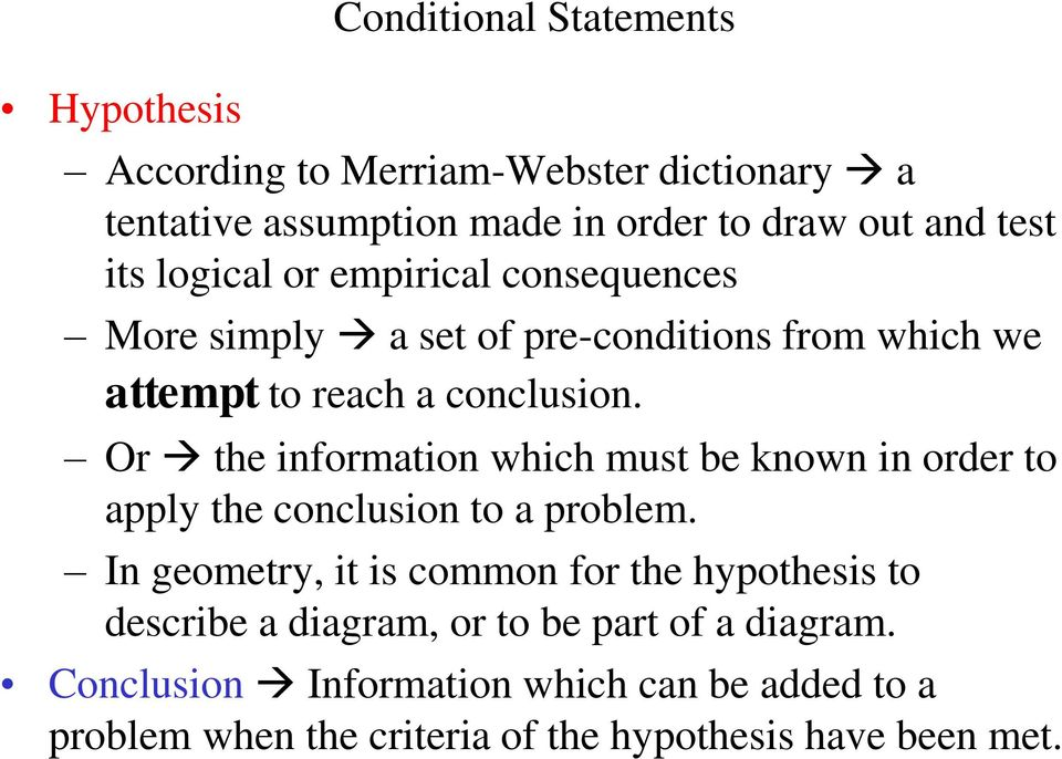 Or the information which must be known in order to apply the conclusion to a problem.