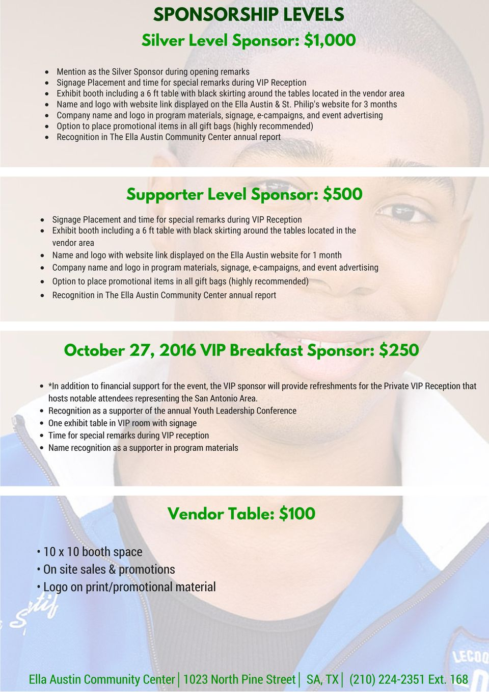 displayed on the Ella Austin website for 1 month October 27, 2016 VIP Breakfast Sponsor: $250 *In addition to financial support for the event, the VIP sponsor will provide refreshments for the