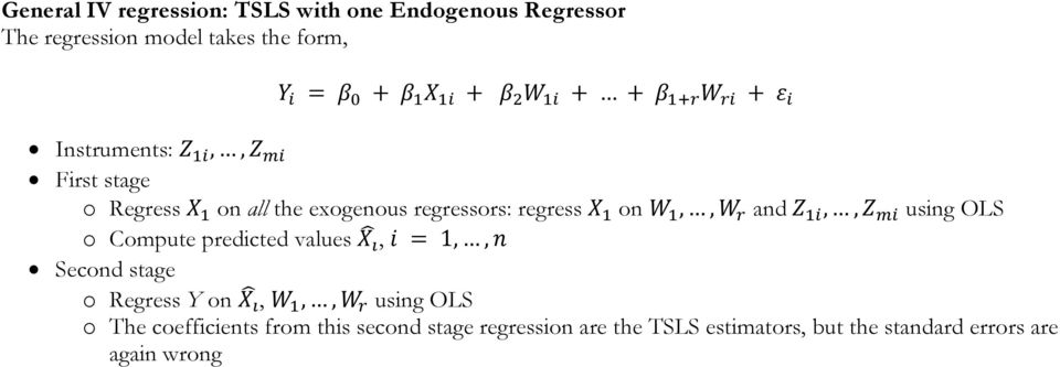 OLS o Compute predicted values, 1,, Second stage o Regress Y on,,, using OLS o The coefficients