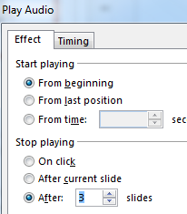 Play audio over several slides 1. With the audio selected: 2. Click on the Animations tab 3. Click on Animation Pane button 4.