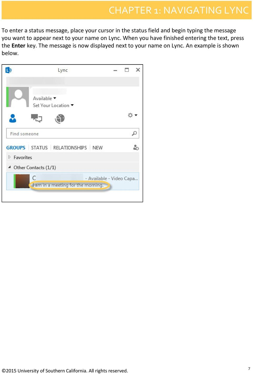 on Lync. When you have finished entering the text, press the Enter key.