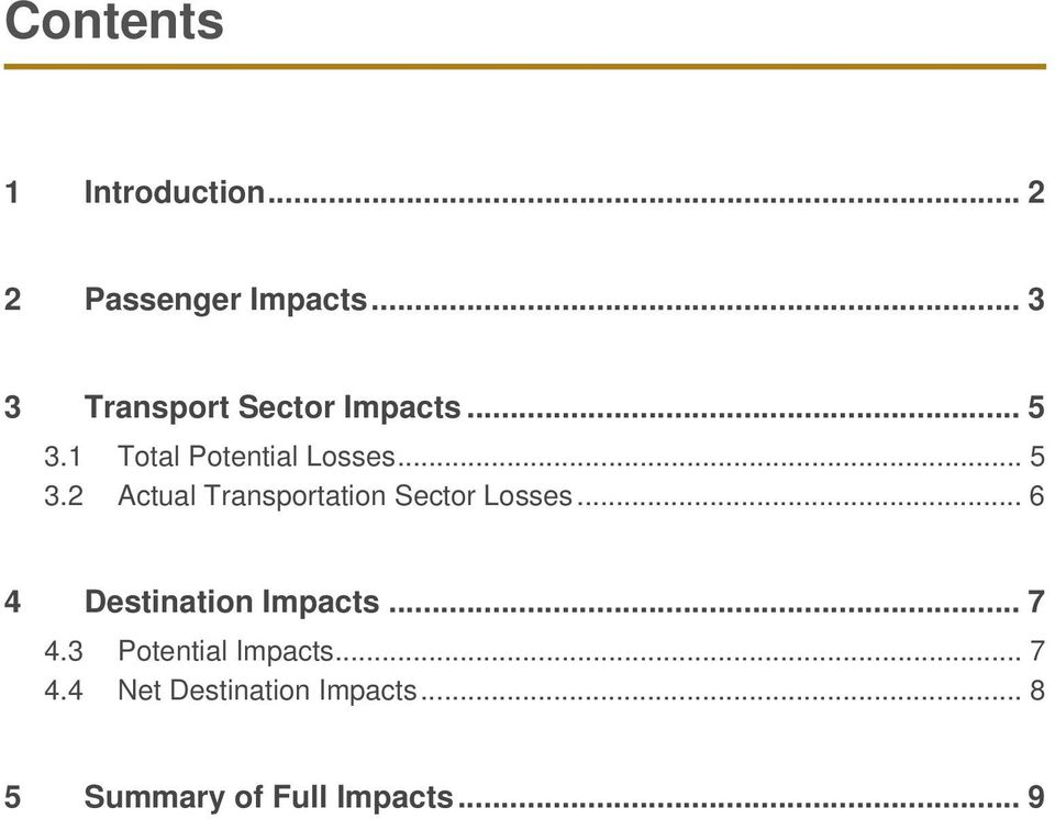 1 Total Potential Losses... 5 3.2 Actual Transportation Sector Losses.