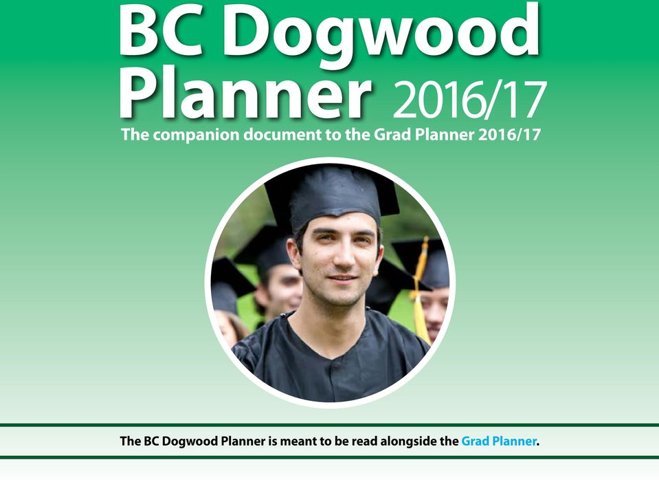 Planner 2016/17 The BC Dogwood