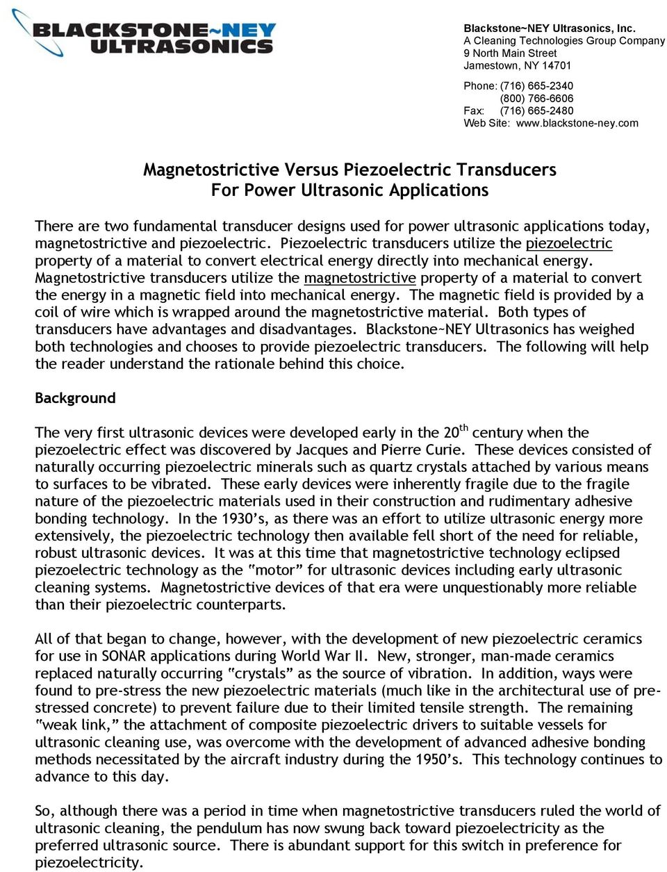 Magnetostrictive Versus Piezoelectric Transducers For Power Oscillatory Circuit An Ultrasonic Cleaning Device With Feedback Utilize The Property Of A Material To Convert Electrical Energy Directly