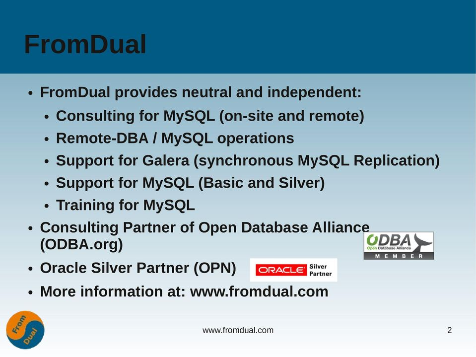 Support for MySQL (Basic and Silver) Training for MySQL Consulting Partner of Open Database